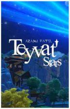 Teyvat' Stars ¦ ᵍᵉⁿˢʰⁱⁿ ˣʳᵉᵃᵈᵉʳ by AzamiPatel