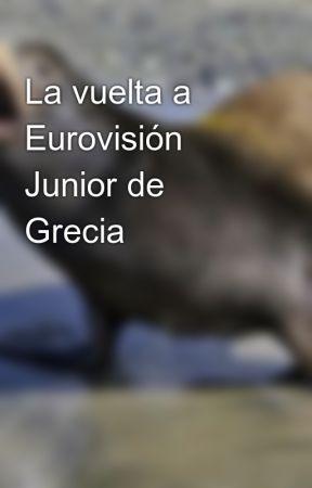 La vuelta a Eurovisión Junior de Grecia 🇬🇷 by NaluRowendy