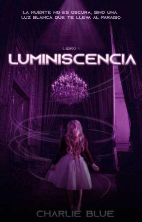 Luminiscencia (Spirit Guides - #1) by CharlieBlue97