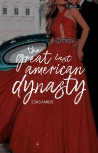 1.1 | The Last Great American Dynasty | ✓ cover