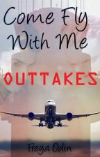 Come Fly With Me Outtakes by FreyaOdin