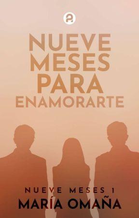 Nueve Meses Para Enamorarte (#1)  by Mariandrea_o