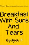 Breakfast With Suns And Tears  cover