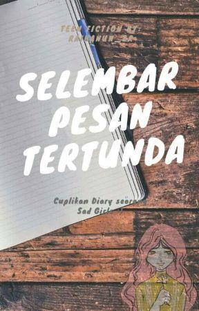 Selembar Pesan Tertunda [ON GOING] by Raihanun_zr2