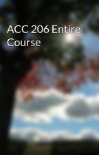 ACC 206 Entire Course by Gonawazgoo