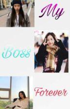 My Boss Forever (Jensoo Story) by Jisooixx
