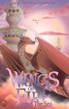 Wings of Fire; Beyond The Sea by MindlessTyper