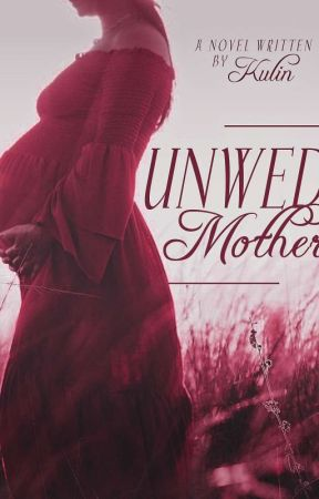 Unwed Mother (On-going) by kulinnn_