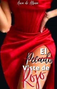El Pecado Viste De Rojo. [Completa]  cover