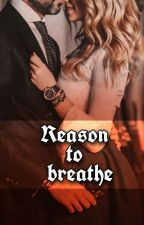 REASON TO BREATHE  by splash_happiness