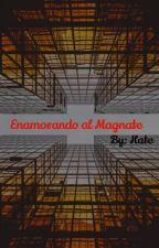 Enamorando al magnate by JBKate_