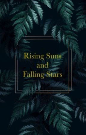 Rising Suns and Setting Stars || a clan command game by miserykilledme