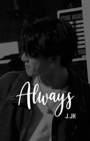 Always    J.JK by Patootskii27
