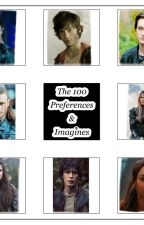 Imagines & Preferences // The 100 by Audelia01