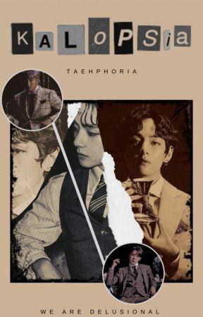 KALOPSIA by taehphoria