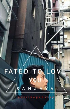 Fated To Love You by putrikegabutan