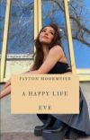 A Happy Life {𝑷𝒂𝒚𝒕𝒐𝒏 𝑴𝒐𝒐𝒓𝒎𝒆𝒊𝒆𝒓} cover