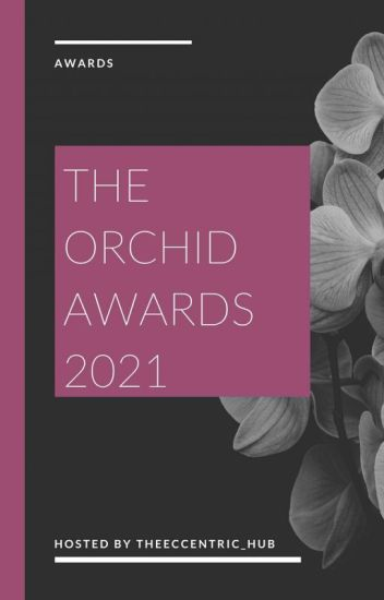 Orchid Awards 2021