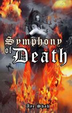 Symphony of Death by bbllaacckkaangel