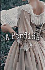 A Perdida {NOART}  by Lavi_Urrea
