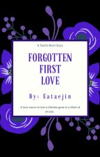 FORGOTTEN FIRST LOVE // TAEJIN by eataejin