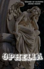 ophelia // heroes of olympus, j. grace by newrome