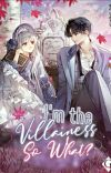 I'm the Villainess, So What? [S1 End] cover