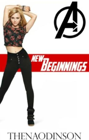New Beginnings (Avengers Fanfic) BOOK TWO OF THENA ODINSON'S TRILOGY  (SLOW UPDATES) by smarvelousuniverse