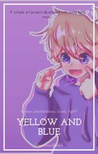Yellow and Blue [Purpled x Reader] by DeppressedBatch