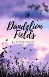Dandelion Fields    𝑘.𝑏𝑎𝑘𝑢𝑔𝑜 ✔︎ cover