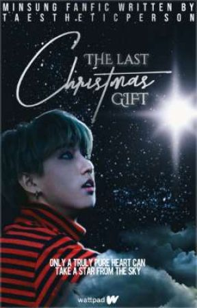 ❝THE LAST CHRISTMAS GIFT❞ ⌗ minsung ✓ by taestheticperson