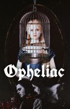 Opheliac by RattyDarling