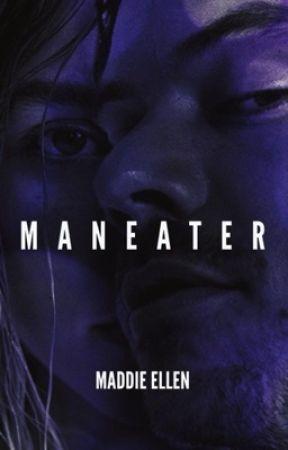 MANEATER by MaddieEllen