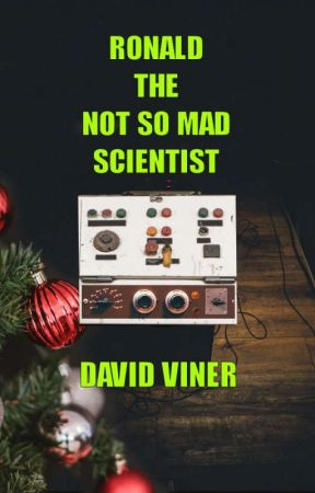 Ronald The Not So Mad Scientist by dvdvnr
