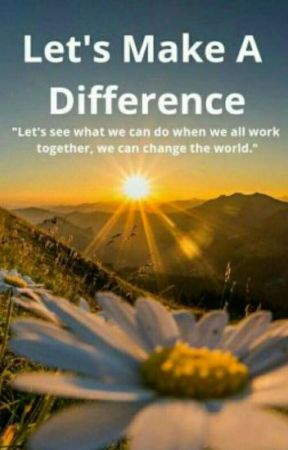 Let's Make A Difference by LetsMakeADifference-