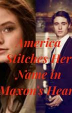 America Stitches Her Name in Maxon's Heart by BalletBeauty22