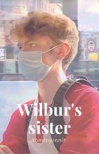 Wilbur's sister (TommyInnit x OC) by pleaseimgoingtocry