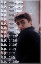 HARRY POTTER ONESHOTS by peculiarwiitch