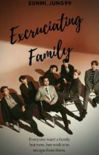 Excruciating Family || BTS OT7 by sunmi_jung99