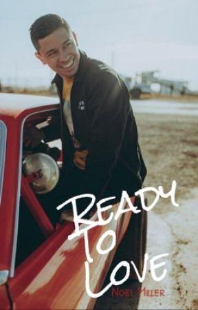 ready to love [noel miller] by lenaaabee_