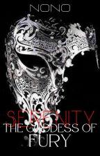 Serenity The Goddess Of Fury ni NoNorioki