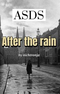 ASDS// After the Rain cover