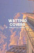 WATTPAD COVERS EXAMPLES by MissVesta