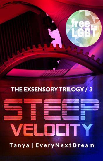Steep Velocity [Exsensory Trilogy 3]