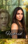 Hybrid ◇ A Twilight Fanfic cover