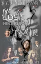 The Lost Mikaelson Twin by werewolf7745