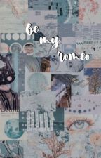 Be My Romeo | Louis Partridge Fanfic | Louis X Reader. by pxyam_