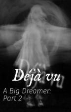 A Big Dreamer: Part 2 by xcnco2015x