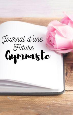 Journal d'une future Gymnaste by HermioneValente