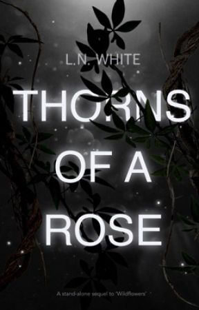 Thorns of a Rose by thewriterletty